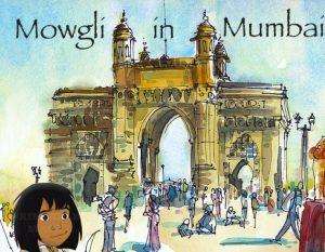 Mowgli in Mumbai